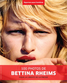 RSF, 100 photos de Bettina Rheims